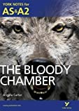 Unknown The Bloody Chamber (York Notes for AS & A2) 1st (first) Edition published by Pearson Education (2012)