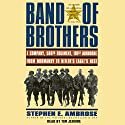 Band of Brothers: E Company, 506th Regiment, 101st Airborne, from Normandy to Hitler's Eagle's Nest Audiobook by Stephen E. Ambrose Narrated by Tim Jerome