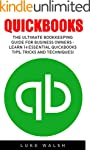 QuickBooks: The Ultimate Bookkeeping...