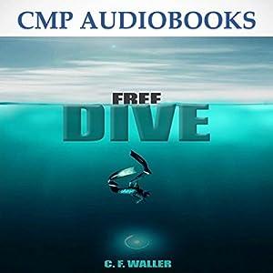 Free Dive Audiobook