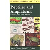A Field Guide to Reptiles and Amphibians: Eastern and Central North America (Peterson Field Guides) ~ Roger Conant