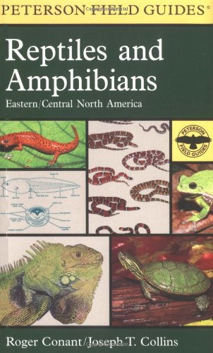 A Field Guide to Reptiles & Amphibians of Eastern & Central North America (Peterson Field Guide Series)