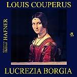 Lucrezia Borgia | Louis Couperus