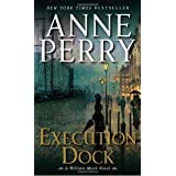 Execution Dock: A William Monk Novelby Anne Perry