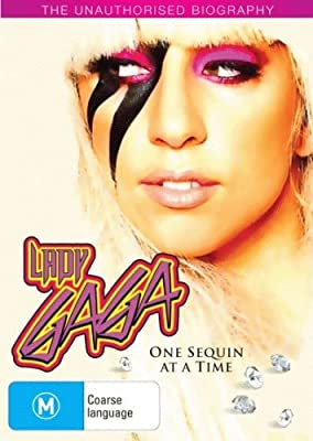 Lady Gaga - One Sequin at a Time [Unauthorised Biography] [NON-USA Format / PAL / Region 4 Import - Australia]