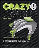 echange, troc Faustine Amoré, Anne Kerloc'h, Sarah Jean-Marie - Crazy ! Techno
