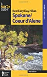 img - for Best Easy Day Hikes Spokane/Coeur d'Alene (Best Easy Day Hikes Series) book / textbook / text book