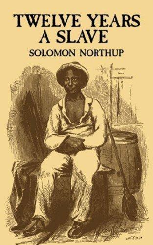 Solomon Northup - Twelve Years a Slave (Dover, 1970)