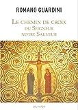 Chemin de Croix du Seigneur Notre Sauveur (2706709820) by Romano Guardini