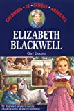 Elizabeth Blackwell: Girl Doctor (Childhood of Famous Americans)