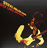 Steve Miller Band Fly Like An Eagle [VINYL]