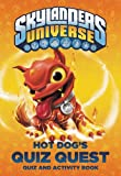 img - for Hot Dog's Quiz Quest (Skylanders Universe) book / textbook / text book