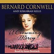 A Crowning Mercy | [Bernard Cornwell, Susannah Kells]