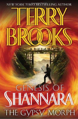 The Gypsy Morph (The Genesis of Shannara, Book 3)
