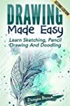 Drawing: Made EASY: Learn - Sketching...