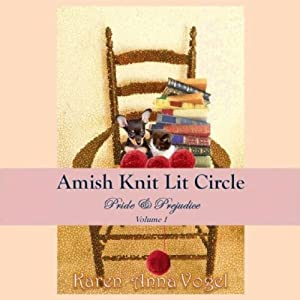 Amish Knit Lit Circle, Volume 1: Pride & Prejudice | [Karen Anna Vogel]