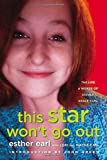 img - for This Star Won't Go Out: The Life and Words of Esther Grace Earl book / textbook / text book