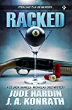 Racked (A Lt. Jack Daniels / Nicholas Colt mystery)