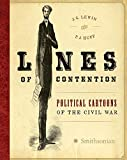 Lines of Contention: Political Cartoons of the Civil War