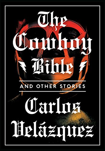 The Cowboy Bible and Other Stories