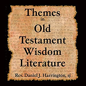 Themes in Old Testament Wisdom Literature Lecture