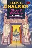 Soul Rider: Empires of Flux and Anchor v. 2 (Roc) (0140123156) by JACK L. CHALKER