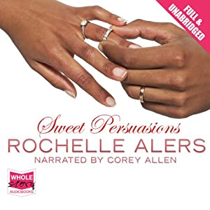 Sweet Persuasions | [Rochelle Alers]