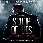 Scoop of Lies | Perry Kincaid