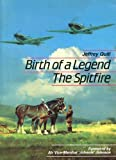 Image of Birth of a Legend: Spitfire