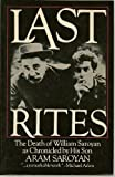 Last Rites: The Death of William Saroyan