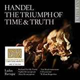 HANDEL. The Triumph of Time & Truth. Ludus Baroque