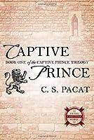 Captive Prince: Book One of the Captive Prince Trilogy