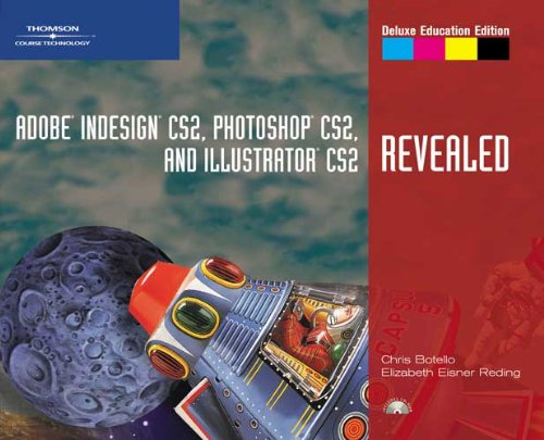 Adobe InDesign CS2, Photoshop CS2, and Illustrator CS2, Revealed, Deluxe Education Edition 1418839701 pdf