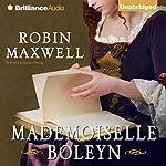 Mademoiselle Boleyn | Robin Maxwell