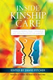 img - for Inside Kinship Care: Understanding Family Dynamics and Providing Effective Support book / textbook / text book