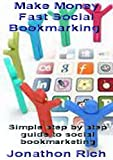 Make Money Fast Social Bookmarking (English Edition)