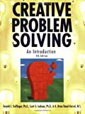 Creative Problem Solving: An Introduction, Fourth Edition