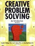 Creative Problem Solving, 4E: An Introduction