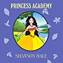 Princess Academy Hörbuch von Shannon Hale Gesprochen von: Jacqueline Tong