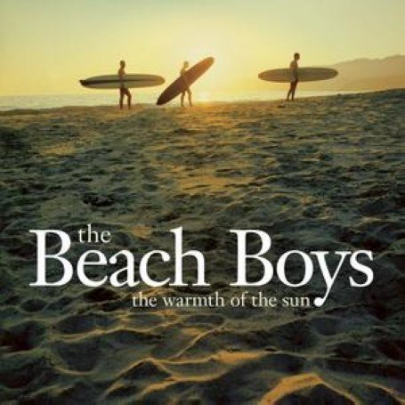 The Beach Boys - Warmth Of The Sun - Zortam Music