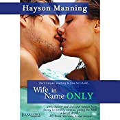 Wife in Name Only | [Hayson Manning]