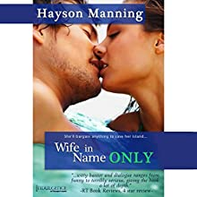 Wife in Name Only (       UNABRIDGED) by Hayson Manning Narrated by Carly Robins