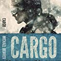 Cargo (       UNABRIDGED) by Michael Berrier Narrated by Christina Zamora