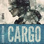 Cargo   Michael Berrier
