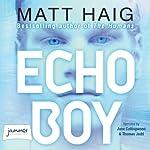 Echo Boy | Matt Haig