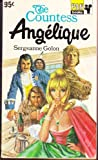 THE COUNTESS ANGELIQUE - Book (1) One: In the Land of the Redskins; Book (2) Two: Prisoner of the Mountains (0330021087) by Sergeanne Golon