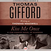 Kiss Me Once | [Thomas Gifford]
