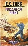 Prison of Night (0099239701) by Tubb, E C