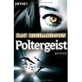 """Poltergeist: Harper Blaine 2 - Romanvon """"Kat Richardson"""""""