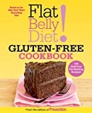 Flat Belly Diet! Gluten-Free Cookbook:
